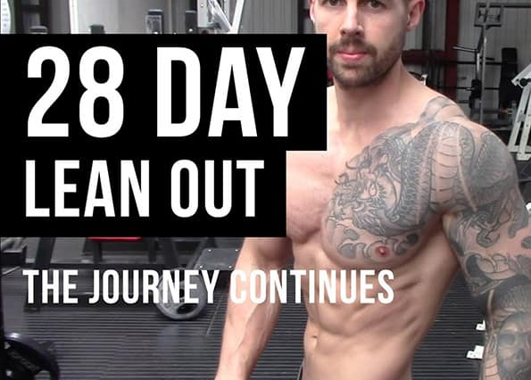 28 DAY LEAN OUT – THE JOURNEY CONTINUES